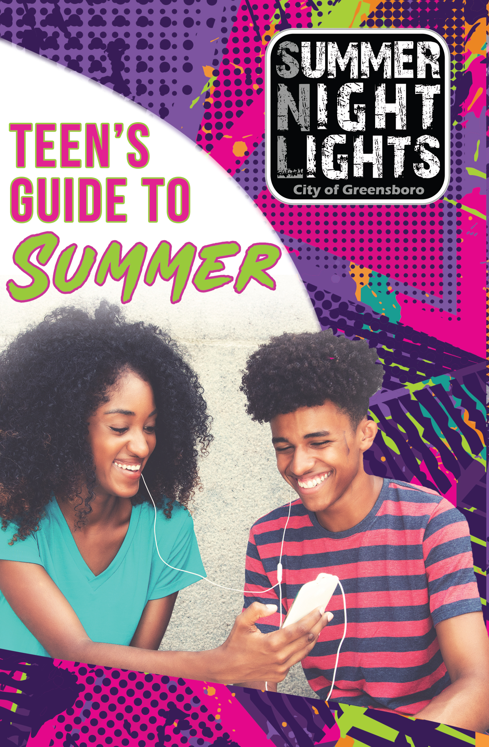 Teens looking at cell phone together. Text: Teen's Guide to Summer; Summer Night Lights City of Greensboro